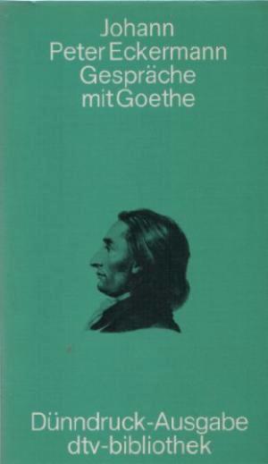 Gespräche mit Goethe by Johann Peter Eckermann